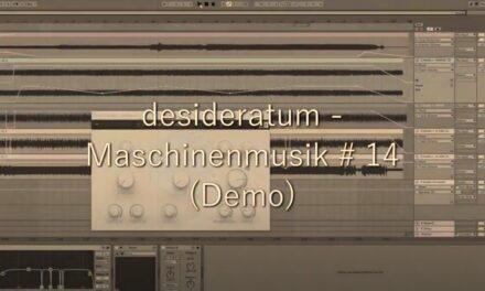 Neuer Track: Maschinenmusik # 14 (Demo)