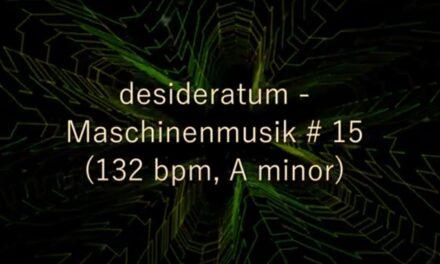 Neuer Track: Maschinenmusik # 15 (132 bpm)